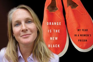 Piper Kerman, author of ORANGE IS THE NEW BLACK. (Photo Credit: Sam Zalutsky. Book cover courtesy Spiegel & Grau)